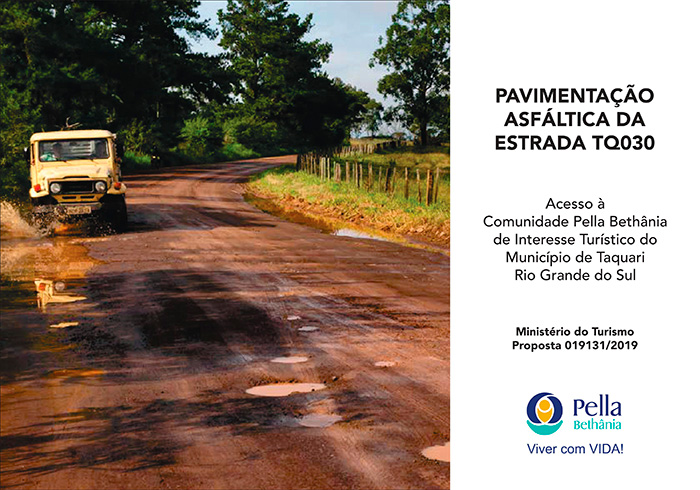 Comunidade Pella Bethânia         Articula Asfaltamento da TQ030